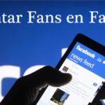 Trucos para aumentar fans y seguidores en Facebook.